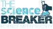 The Science Breaker